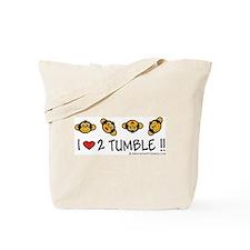 I Love 2 Tumble Tote Bag