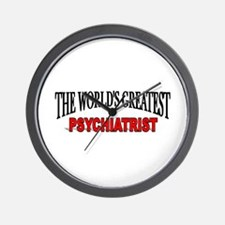 """The World's Greatest Psychiatrist"" Wall Clock"
