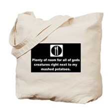 room for all mashed potatoes d Tote Bag