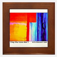Feng Shui Gone Mad Framed Tile