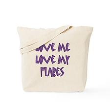 Love Me Love My Flares Tote Bag