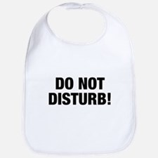 Do Not Disturb!, t shirt Bib