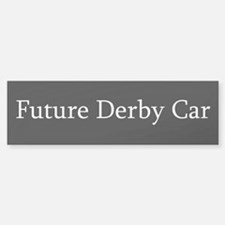Future Derby Car Bumper Bumper Bumper Sticker