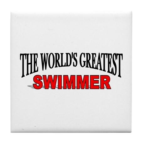 """The World's Greatest Swimmer"" Tile Coaster"