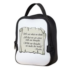 BUDDHA QUOTE WE ARE WHAT WE THINK Neoprene Lunch B
