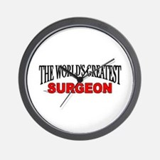 """The World's Greatest Surgeon"" Wall Clock"