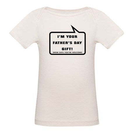 Im your Fathers Day Gift T-Shirt