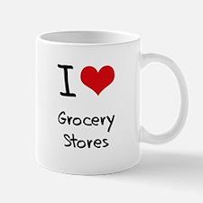 I Love Grocery Stores Mug