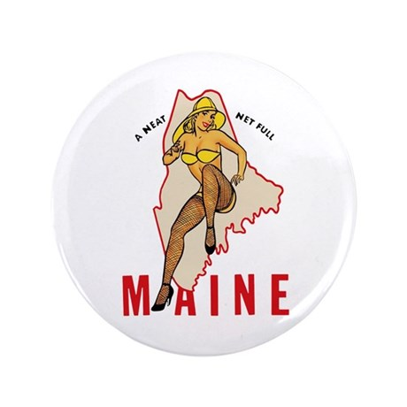"""Maine Pinup 3.5"""" Button"""
