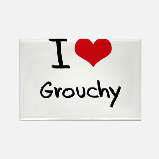 I Love Grouchy Rectangle Magnet