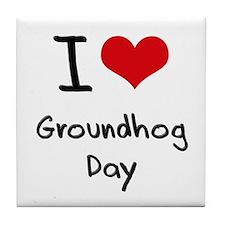 I Love Groundhog Day Tile Coaster