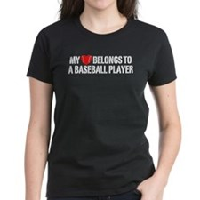 My Heart Belongs To A Baseball Player Tee