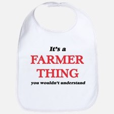 It's a Farmer thing, you wouldn't Baby Bib