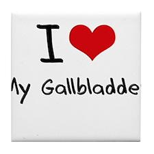 I Love My Gallbladder Tile Coaster