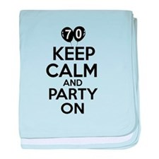 Keep calm 70 year old designs baby blanket