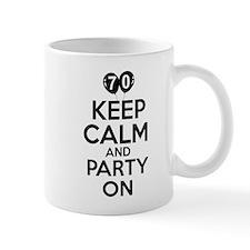 Keep calm 70 year old designs Mug