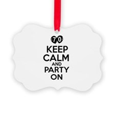 Keep calm 70 year old designs Ornament