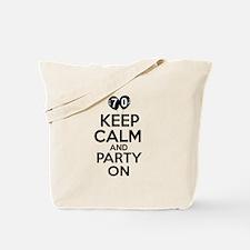 Keep calm 70 year old designs Tote Bag