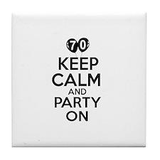 Keep calm 70 year old designs Tile Coaster