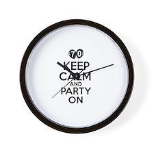 Keep calm 70 year old designs Wall Clock