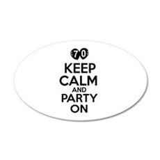 Keep calm 70 year old designs 20x12 Oval Wall Deca