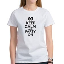 Keep calm 76 year old designs Tee