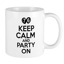 Keep calm 76 year old designs Mug