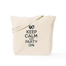 Keep calm 76 year old designs Tote Bag