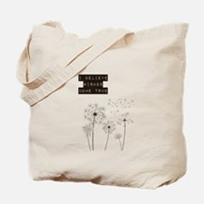 Believe in Wishes Dandelions Tote Bag