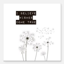 Believe in Wishes Dandelions Square Car Magnet 3""