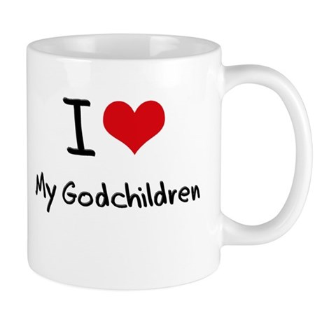 I Love My Godchildren Mug