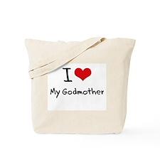 I Love My Godmother Tote Bag