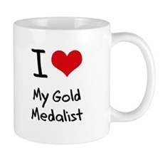 I Love My Gold Medalist Mug