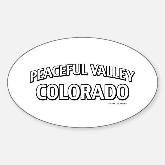 Peaceful Valley Colorado Decal