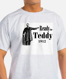 Ready for Teddy 1912 T-Shirt