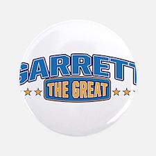 "The Great Garrett 3.5"" Button"