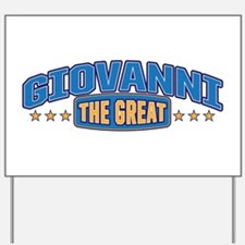 The Great Giovanni Yard Sign