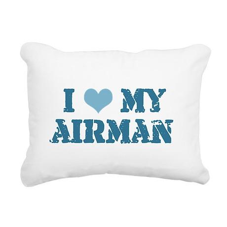 i love my airman Rectangular Canvas Pillow