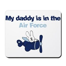 Airplane Bunny - My Dad is in the Airfor Mousepad