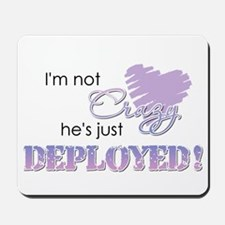 3-crazydeployed.png Mousepad