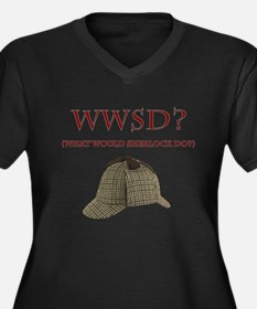 What Would Sherlock Do? Plus Size T-Shirt