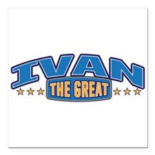 """The Great Ivan Square Car Magnet 3"""" x 3"""""""