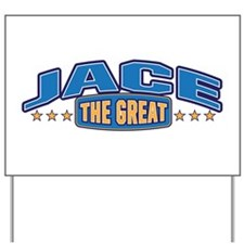 The Great Jace Yard Sign