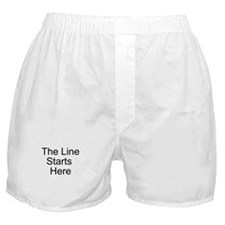 The Line Starts Here Boxer Shorts