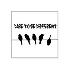 Dare to be Different Birds on a wire Sticker