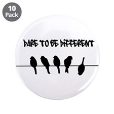 "Dare to be Different Birds on a wire 3.5"" Button ("