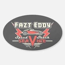 Fazt Eddy Speed Shack Service Decal