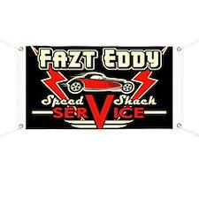 Fazt Eddy Speed Shack Service Banner