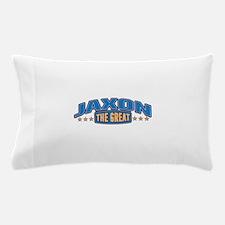 The Great Jaxon Pillow Case