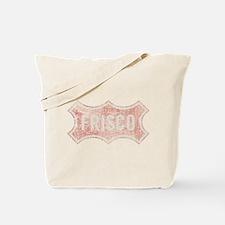 Faded Frisco Tote Bag